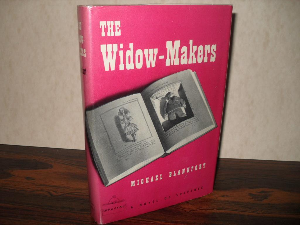 THE WIDOW-MAKERS BLANKFORT, MICHAEL