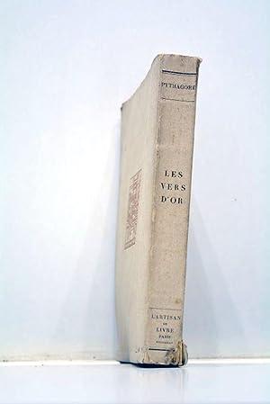 Les vers d'or. Hiéroclès. Commentaire sur les: PYTHAGORE.