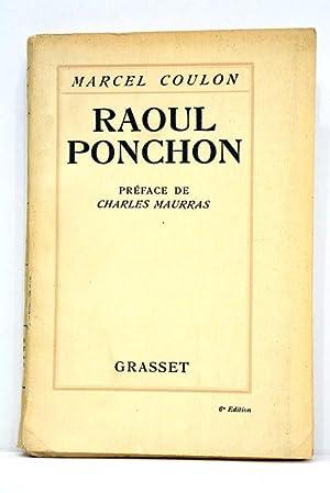 Raoul Ponchon. Préface de Charles Maurras.: COULON (Marcel).