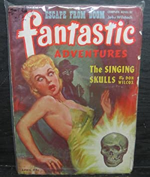 Escape From Doom, The Singing Skulls, April 1945, Fantastic Adventures, Pulp Magazine, Two Covers