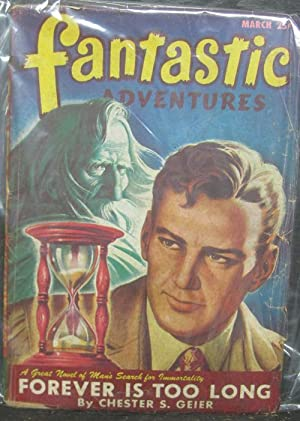 Forever is Too Long, March 1947, Fantastic Adventures, Pulp Magazine