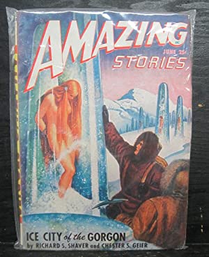 Ice City of the Gorgon, June 1948, Amazing Stories, Vol. 22, Number 6, Pulp Magazine: Shaver, ...