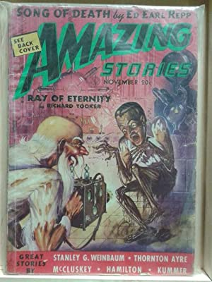 Song of Death, Ray of Eternity, November 1938 , Amazing Stories, Vol. 12, Number 6, Pulp Magazine