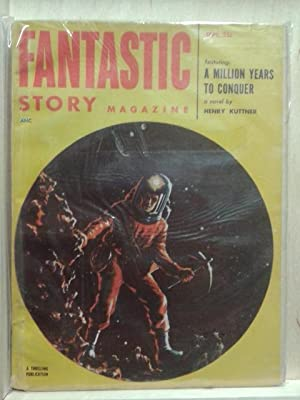 A Million Years to Conquer, September 1952, Fantastic Story, Vol. 4, Number 2, Pulp Magazine