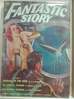 Vandals of The Void, The Osmotic Theorem, The Emotion Solution, Spring 1951, Fantastic Story, Vol...