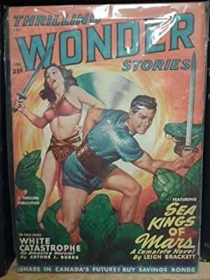 White Catastrophe, Sea Kings of Mars, June 1949, Thrilling Wonder Stores, Pulp Magazine