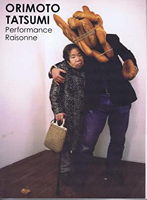 Orimoto Tatsumi Performance Raisonne.: Schroder, Johannes Lothar and Matthias Harder