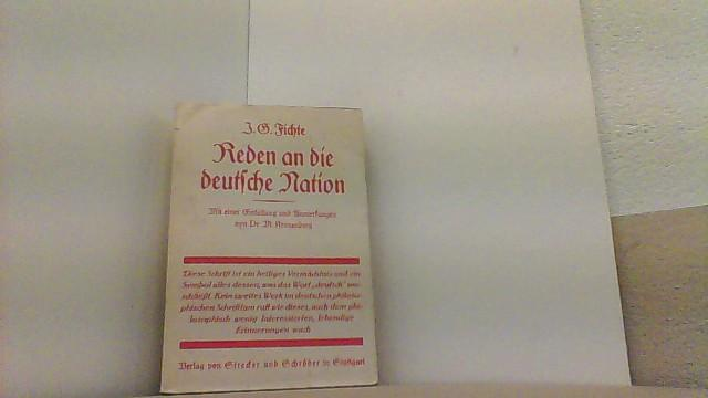Reden an die deutsche Nation.: Fichte, Johann Gottlieb,