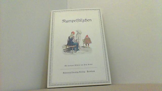 Rumpelstilzchen. Mit farbigen Bildern von Fritz Kredel. Fotomechanischer Nachdruck der Ausgabe von 1940.