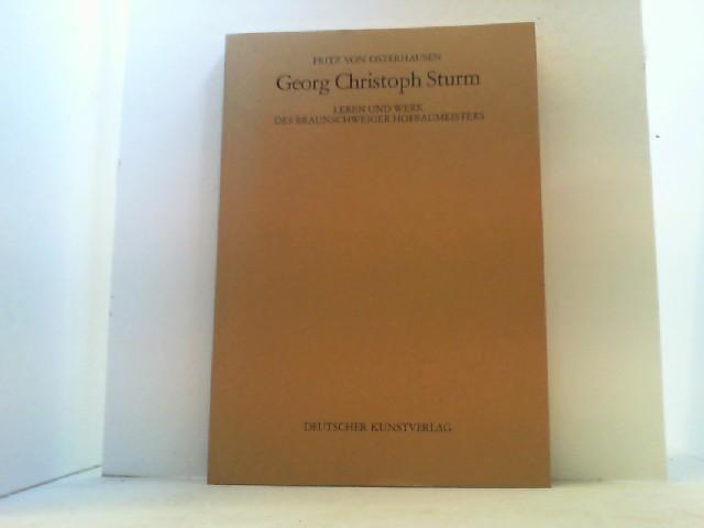 Georg Christoph Sturm. Leben und Werk des: Osterhausen, Fritz von,