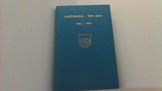 Ratzeburg - 900 Jahre. 1062-1962. Ein Festbuch.: Langenheim, Kurt und