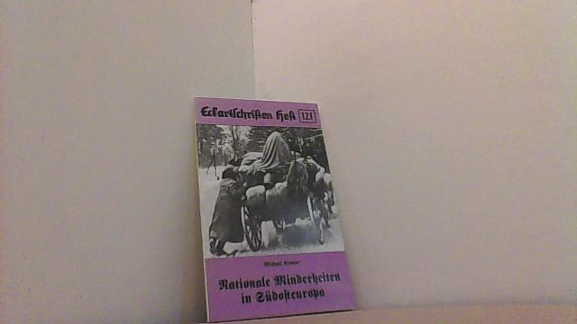 Nationale Minderheiten in Südosteuropa. (Eckartschriften, Band 121).: Kroner, Michael,