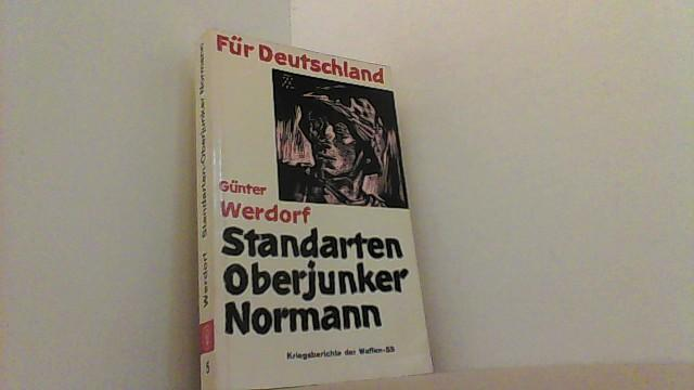 Standarten-Oberjunker Normann. Kriegsberichte der Waffen-SS, 5. Band.: Werdorf, Günter,