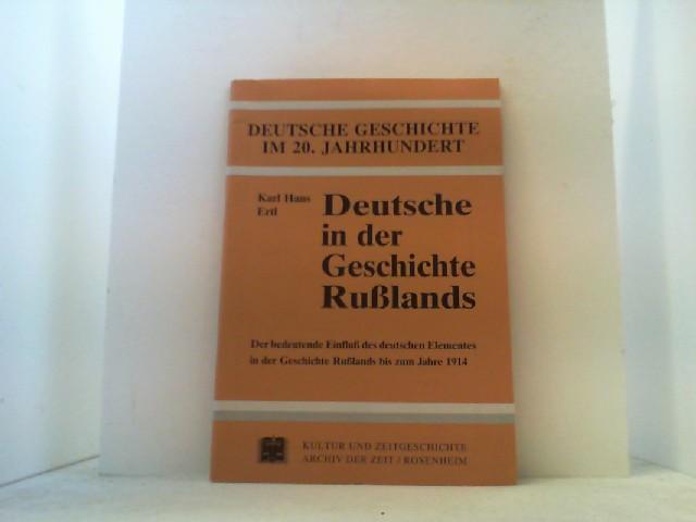 Deutsche in der Geschichte Rußlands. Der bedeutende: Ertl, Karl Hans,