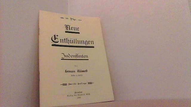 Neue Enthüllungen. Judenflinten.: Ahlwardt, Hermann,