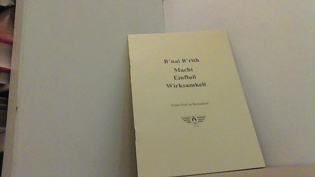 B nai B rith. Macht Einfluß Wirksamkeit.: Reventlow, Ernst Graf