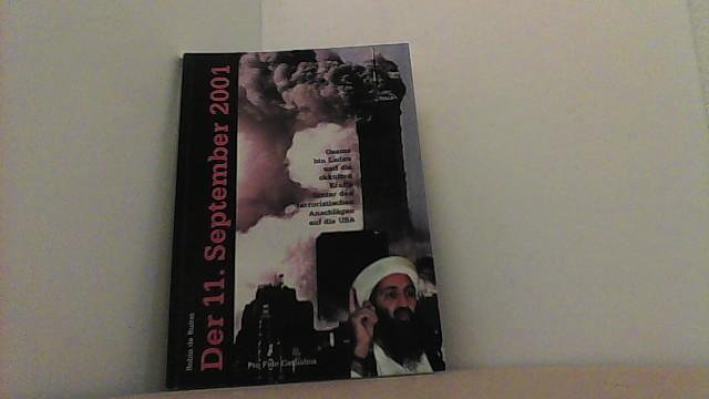 Der 11. September 2001. Osama bin Laden: Ruiter, Robin de,