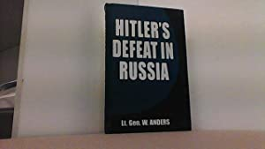Hitler s Defeat in Russia. Foreword by: Anders, General Wladyslaw,