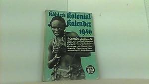 1940. Ohne Kolonien - Volk in Not: Köhler s illustrierter