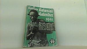 1941. Ohne Kolonien - Volk in Not: Köhler s illustrierter