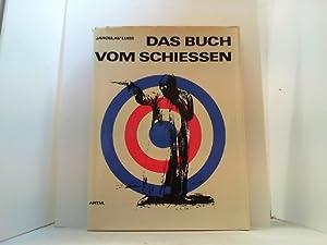 Das Buch vom Schiessen. Historischer Überblick über: Lugs, Jaroslav,