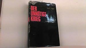 """Der unnötige Krieg. 1939-1945 """"Germany must perish"""".: Hoggan, David L.,"""