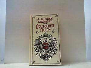 Justus Perthes Taschen-Atlas vom Deutschen Reich.: Habenicht, Hermann,