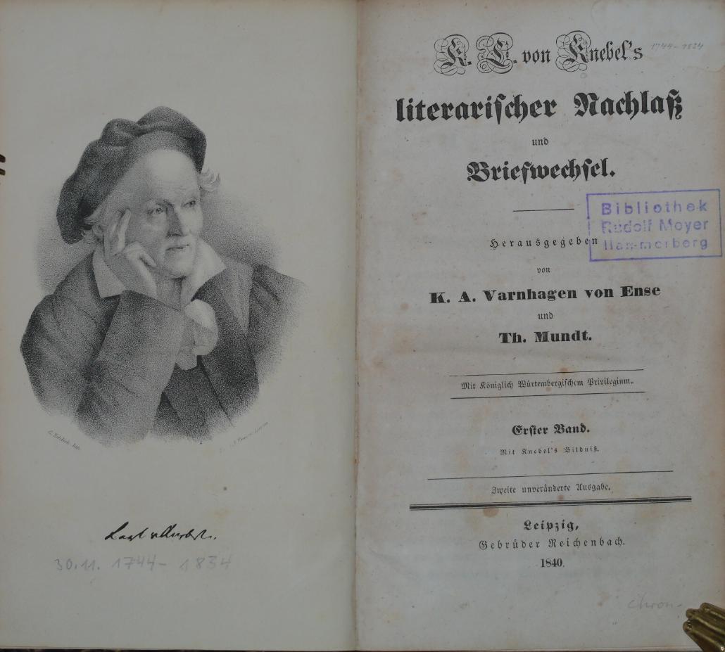 K. L. von Knebel`s literarischer Nachlass und: Varnhagen von Ense,