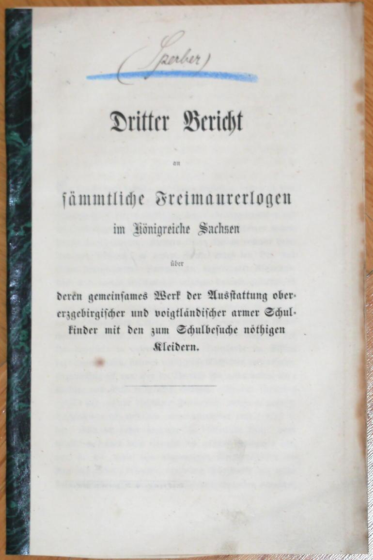 Dritter Bericht an sämmtliche Freimaurerlogen im Königreiche: Sperber, Julius):