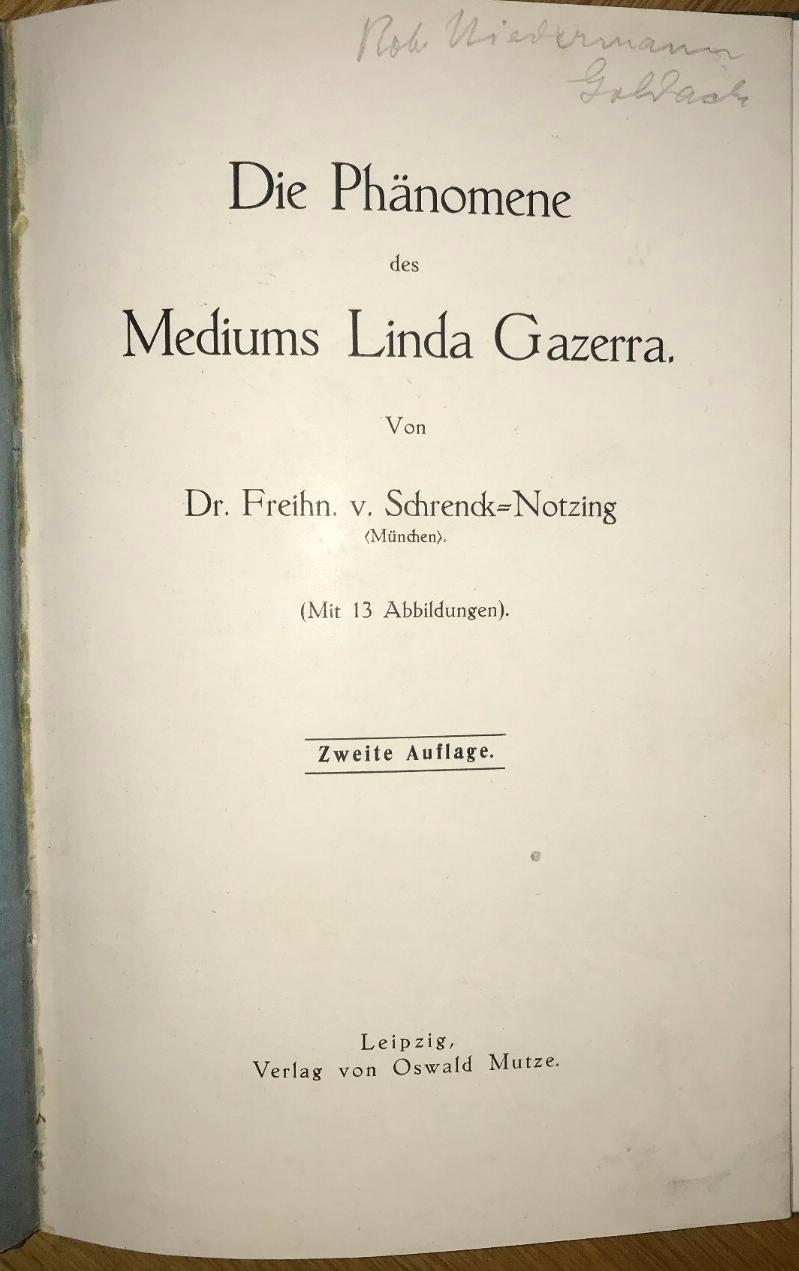 Die Phänomene des Mediums Linda Gazerra.: Schrenck-Notzing, (A.) Frhr.