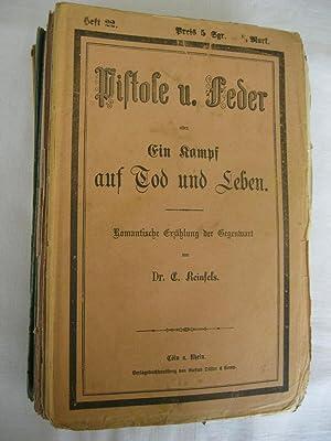 Pistole und Feder oder Ein Kampf auf: Reinfels, Dr. c.