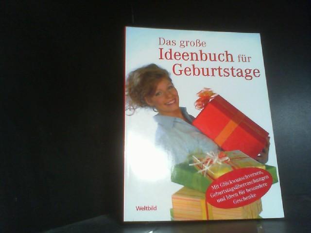 Das große Ideenbuch für Geburtstage