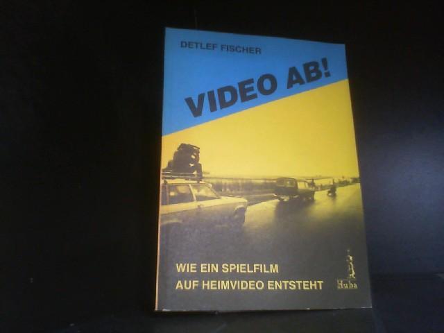 Video ab!. Wie ein Spielfilm auf Heimvideo entsteht.