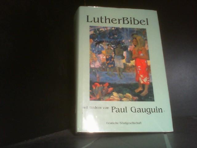 Bibelausgaben, LutherBibel mit Bildern von Paul Gauguin: Gauguin, Paul: