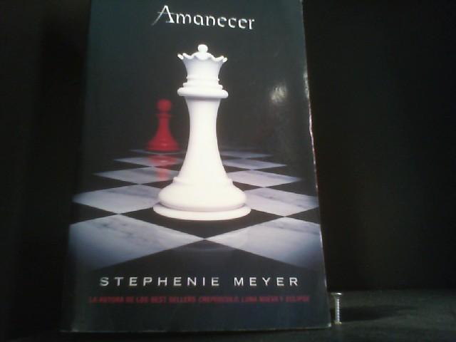 Amanecer (La Saga Crepusculo / Twilight Saga): Meyer, Stephenie: