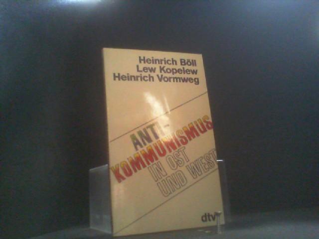 Antikommunismus in Ost und West. Zwei Gespräche.: Böll, Heinrich Lew