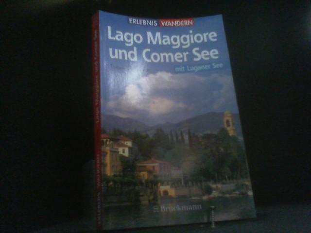 Klettersteig Comer See : Wanderungen an lago maggiore und comer see mit