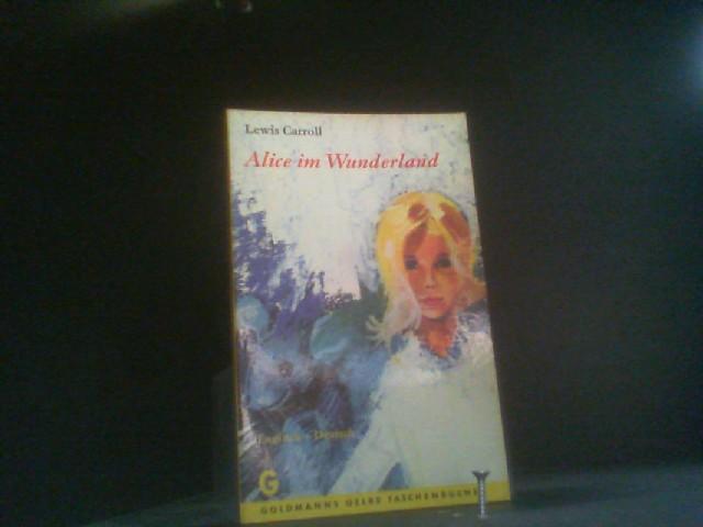 Alice im Wunderland.: Carroll, Lewis:
