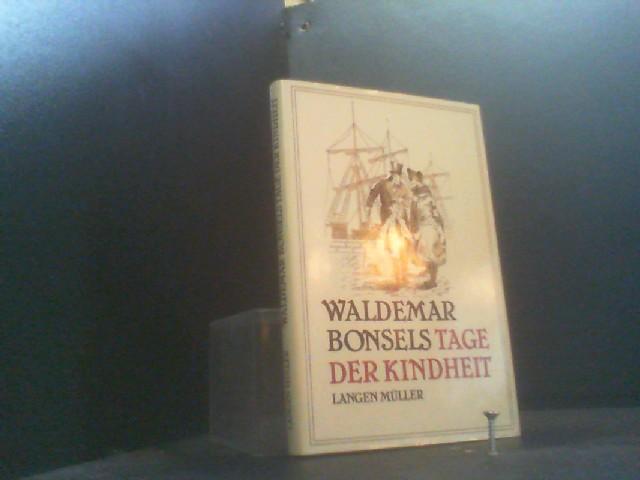 Tage der Kindheit: Bonsels, Waldemar: