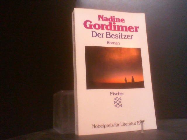 Der Besitzer: Roman: Gordimer, Nadine: