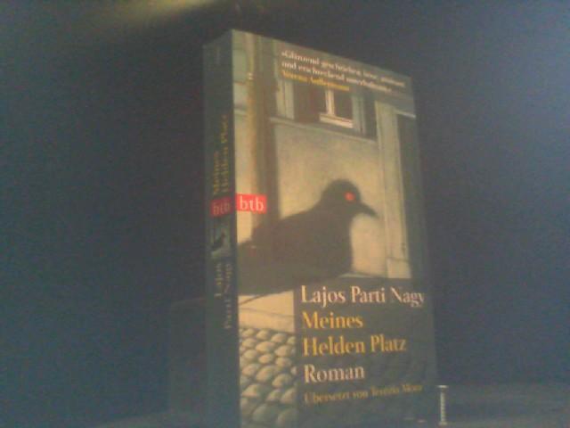 Meines Helden Platz: Roman
