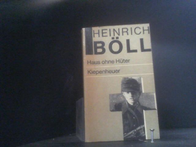 Haus ohne Hüter: Böll, Heinrich: