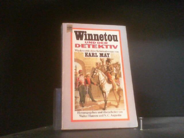 Winnetou und der Detektiv. Wiederentdeckter Kriminalroman.: Karl, May: