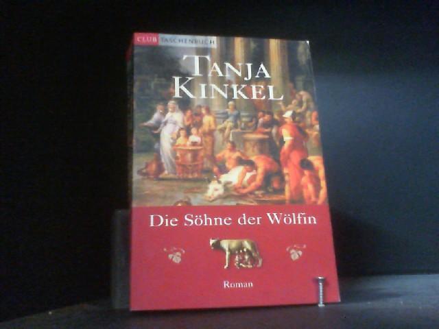 Die Söhne der Wölfin. Roman.