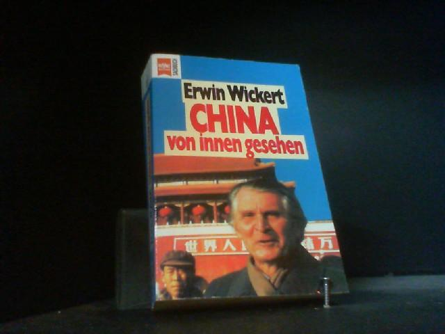 China von innen gesehen: Wickert, Erwin: