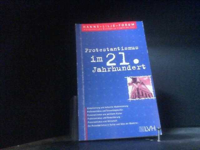 Protestantismus im 21. Jahrhundert: Zum Verhältnis von Protestantismus und Kultur