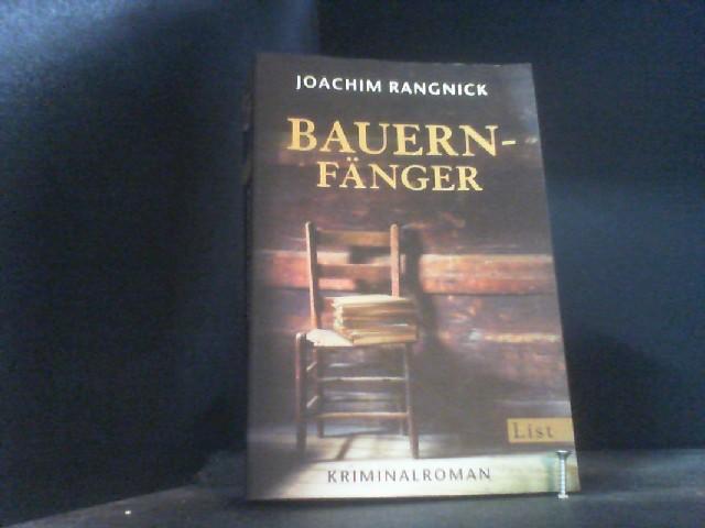 Bauernfänger (Ein Robert-Walcher-Krimi, Band 1) - Rangnick, Joachim