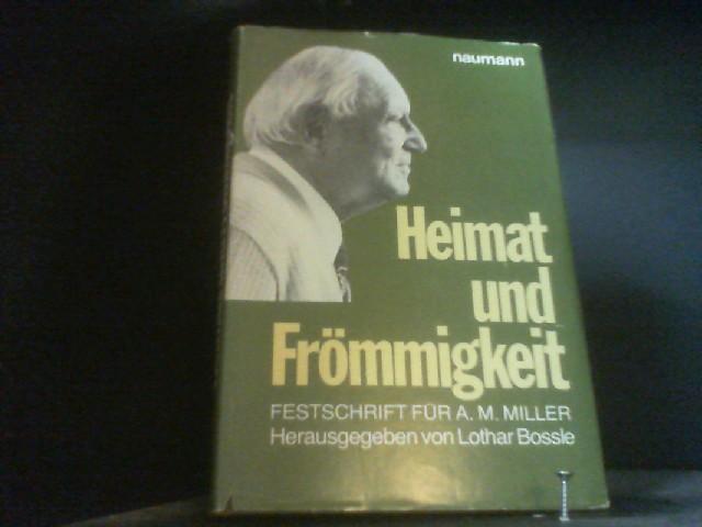 Heimat und Frömmigkeit. Festschrift für Arthur Miller