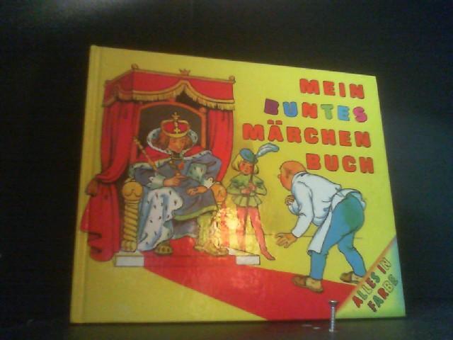 Mein buntes Märchenbuch