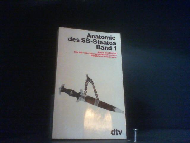 Anatomie des SS-Staates. Band 1(von 2)
